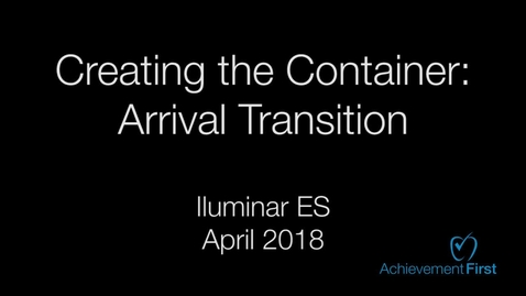 Thumbnail for entry Arrival Transition - Iluminar ES - Community Circle