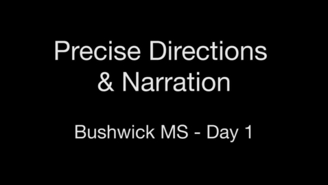 Thumbnail for entry Week 0 - Day 1 - Precise Directions & Narration
