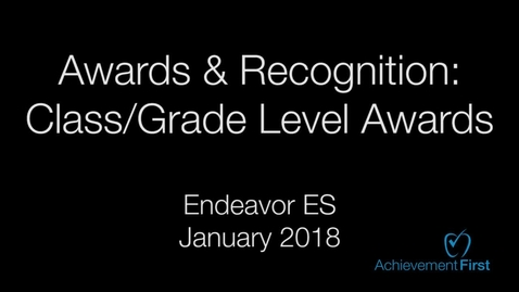 Thumbnail for entry Awards & Recognition: Class/Grade Level Awards - Community Circle