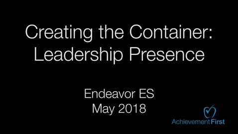 Thumbnail for entry Creating the Container: Leadership Presence - Endeavor ES - Community Circle