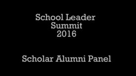Thumbnail for entry Alumni Panel - School Leader Summit 2016