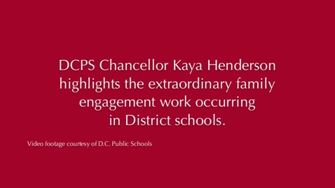 Thumbnail for entry Kaya Henderson on family engagement in District schools