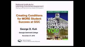 Thumbnail for entry Dr. George Kuh - Creating Conditions for  Student Success at GGC