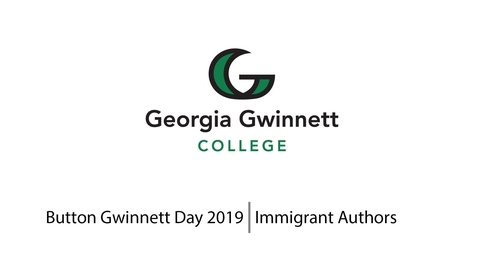 Thumbnail for entry 2019 Button Gwinnett Day - Immigrant Authors