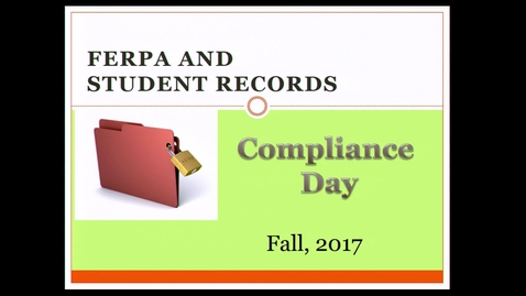 Thumbnail for entry 2017-08-09 - FERPA Compliance Day