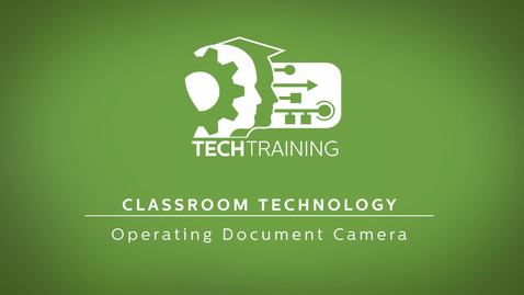 Thumbnail for entry 22 - Operating Document Camera