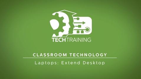 Thumbnail for entry Laptops: Extend Desktop