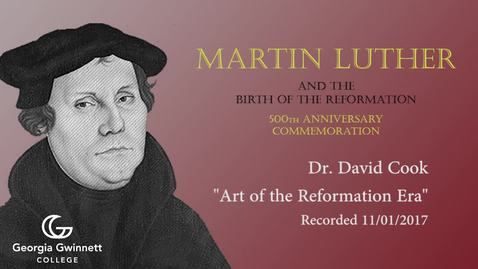 Thumbnail for entry Dr. David Cook - Art of the Reformation Era