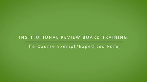 Thumbnail for entry Course Exempt/Expedited Form