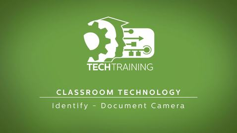 Thumbnail for entry 13 - Classroom Technology - Document Camera