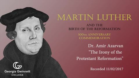Thumbnail for entry Dr. Amir Azarvan - The Irony of the Protestant Reformation