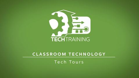 Thumbnail for entry 07 - Tech Tours