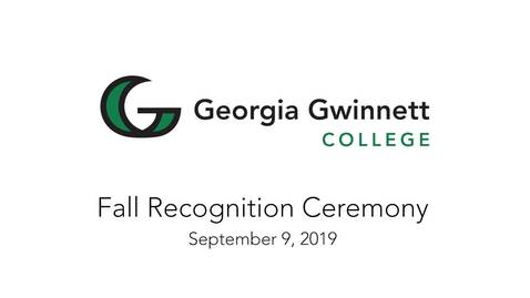 Thumbnail for entry 2019-09-09 - Fall Recognition Ceremony