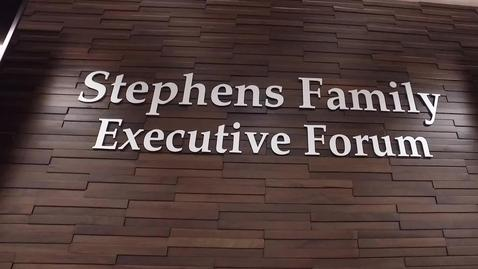 Thumbnail for entry The Stephens Family Executive Forum