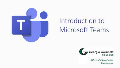 Thumbnail for entry Introduction to Microsoft Teams