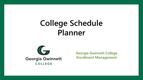 Thumbnail for entry Banner registration: College Schedule Planner