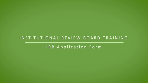 Thumbnail for entry IRB Application Form