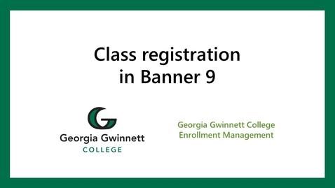 Thumbnail for entry Banner registration: Banner 9