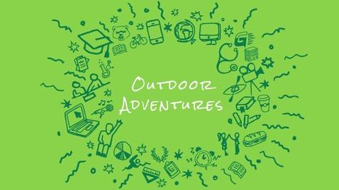 Thumbnail for entry Virtual Tour - Outdoor Adventures