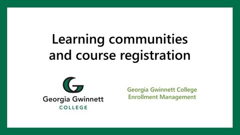 Thumbnail for entry Banner registration: Learning Communities