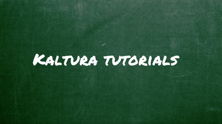 Thumbnail for channel Kaltura video tutorials