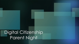 Thumbnail for entry Digital Citizenship Parent Presentation