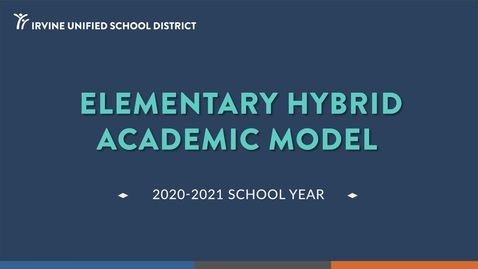 Thumbnail for entry Elementary Hybrid Academic Model 2020-21 School Year