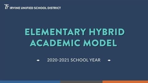 Thumbnail for entry Elementary Hybrid Academic Model 2020-21 School Year