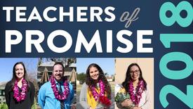 Thumbnail for entry 2018 Teachers of Promise