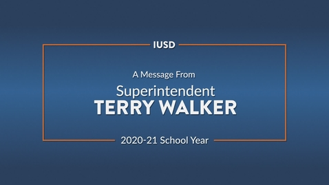 Thumbnail for entry Message from Terry Walker - 2020-21 School Year