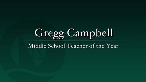 Thumbnail for entry Gregg Campbell - 2011 Middle School Teacher of the Year
