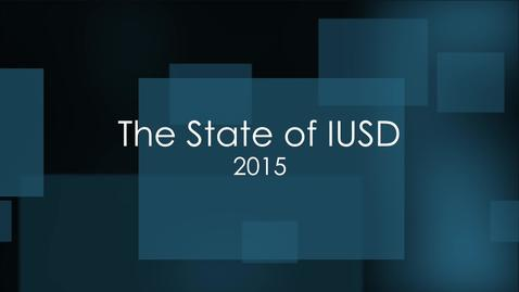 Thumbnail for entry The State of IUSD 2015