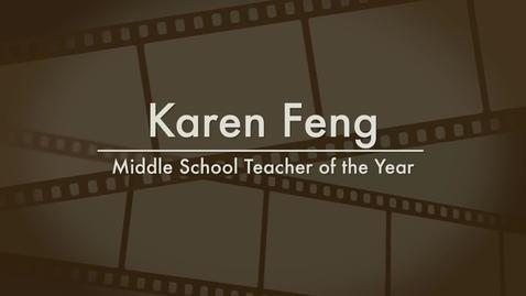Thumbnail for entry Karen Feng - 2014 Middle School Teacher of the Year