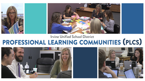 Thumbnail for entry Professional Learning Communities in IUSD