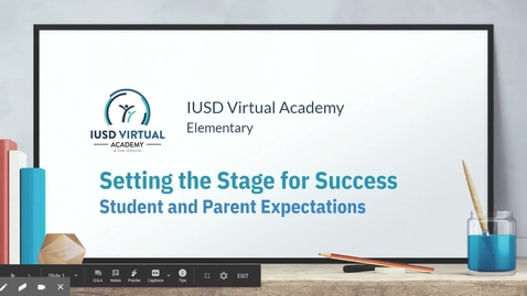 Thumbnail for entry Setting the Stage for Success - Student and Parent Expectations