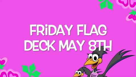 Thumbnail for entry Friday Flag Deck May 8th