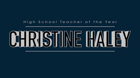 Thumbnail for entry Christine Haley - 2015 High School Teacher of the Year