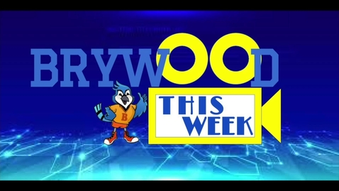 Thumbnail for entry 2/17/2020 Brywood This Week