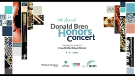 Thumbnail for entry 37th Annual Donald Bren Honors Concert 2019