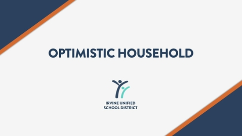 Thumbnail for entry Optimistic Household - A Message from Superintendent Terry Walker