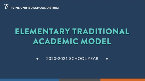 Thumbnail for entry Elementary Traditional Academic Model 2020-21 School Year