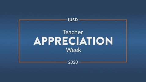 Thumbnail for entry Teacher Appreciation Week 2020