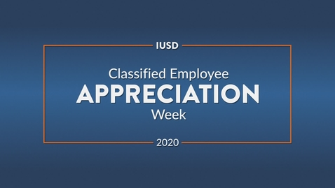 Thumbnail for entry Classified Employee Appreciation Week 2020