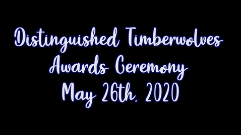 Thumbnail for entry 2019-2020 Distinguished Timberwolves
