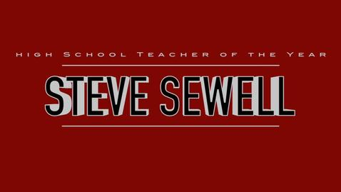 Thumbnail for entry Steve Sewell- 2016 High School Teacher of the Year