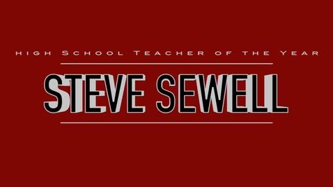Thumbnail for entry Steve Sewell- 2016 High School Teacher of the Year