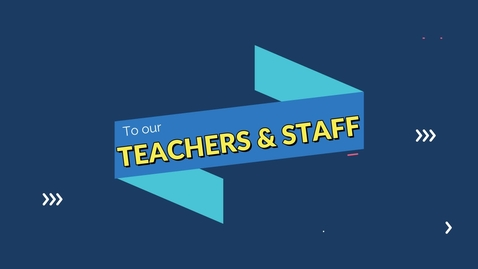 Thumbnail for entry Teacher and Staff Appreciation Week Friday Video