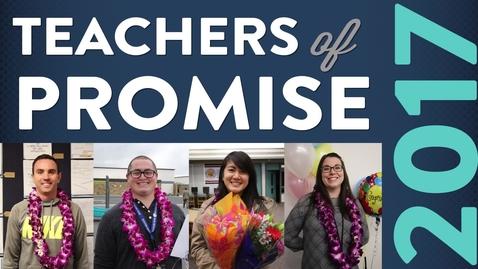 Thumbnail for entry 2017 Teachers of Promise