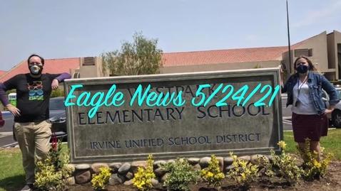 Thumbnail for entry Eagle News - 5/24