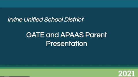 Thumbnail for entry GATE APAAS Parent Information - January 2021